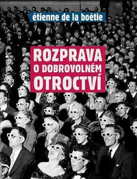 rozprava_o_dobrovolnem_otroctvi